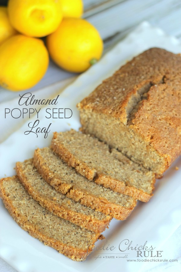 Almond Poppyseed Loaf 1 - Made using Organic Whole Wheat Flour - foodiechicksrule.com #easydessert #almondpoppyseed #orangeglaze