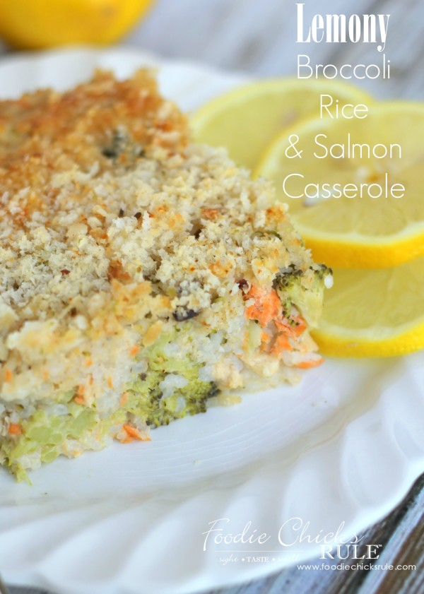Lemony Broccoli Rice Casserole (with salmon or any meat you like!) - ONE BOWL ONE DISH - Quick & Easy #broccoliricecasserole #salmoncasserole #casserolerecipe #salmonrecipe #ricecasserole foodiechicksrule.com