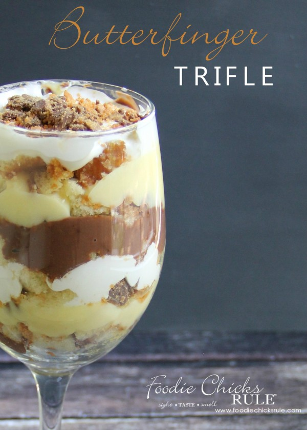 Butterfinger Trifle Recipe- Make single serving glasses! - #dessert #trifle foodiechicksrule.com