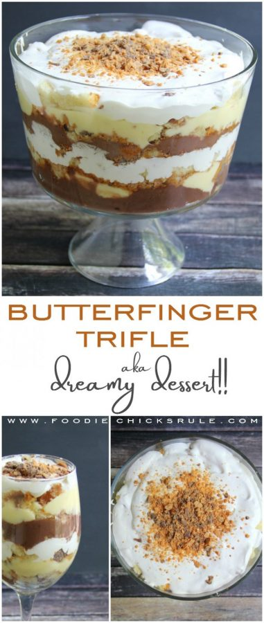 Butterfinger Trifle Recipe - Delicious and EASY! - #butterfingerdessert #trifle #butterfingertrifle foodiechicksrule.com