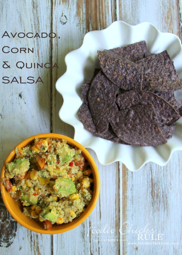 Avocado, Corn & Quinoa Salsa - a MUST try - #avocado #quinoa #salsa #recipe foodiechicksrule.com