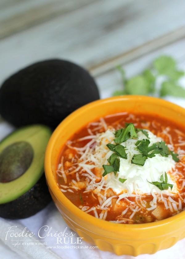 Chicken Taco Soup - Add avocado, sour cream, cilantro, cheese - #recipe #chickensoup #foodiechicksrule