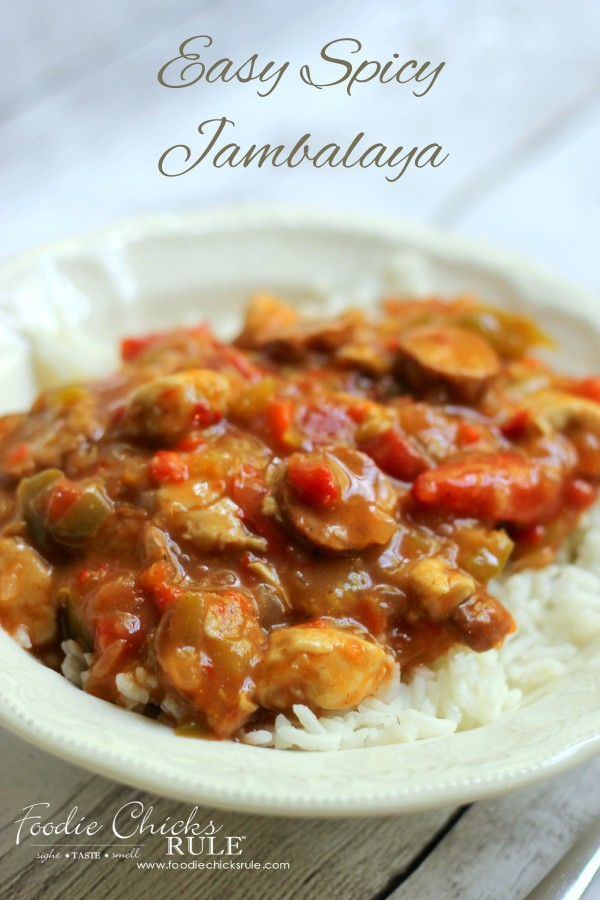 Easy Spice Jambalaya - Perfect Comfort Food - foodchicksrule #recipe