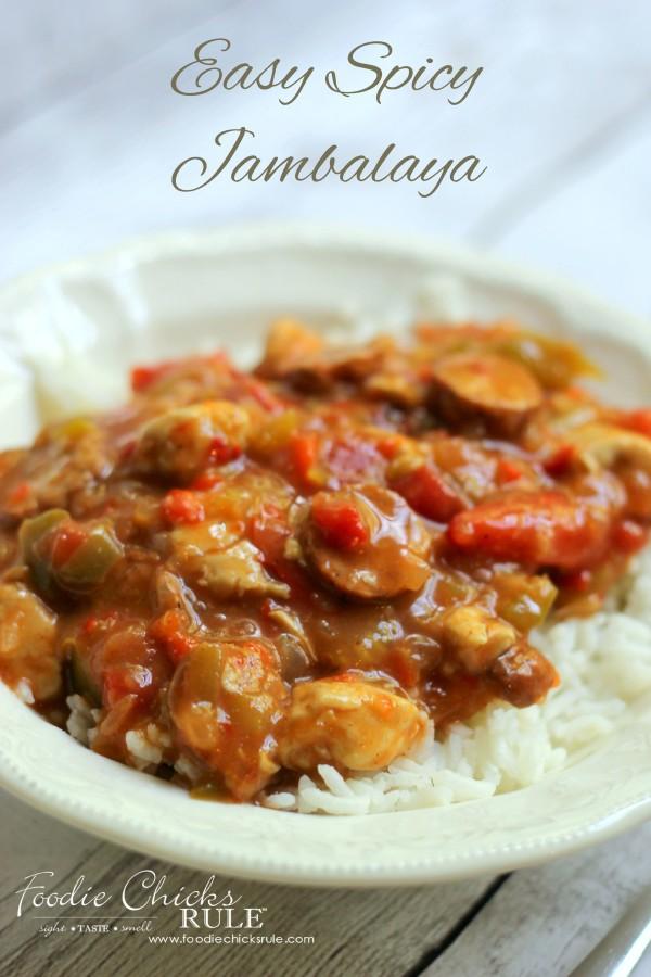 Easy Spice Jambalaya - Perfect Comfort Food - foodchicksrule #recipe