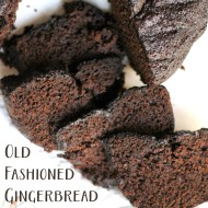 Old Fashioned Gingerbread – BEST Recipe EVER!