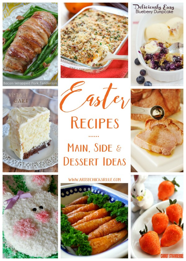 Easter Recipes - Main, Side Dish AND Dessert Ideas - artsychicksrule
