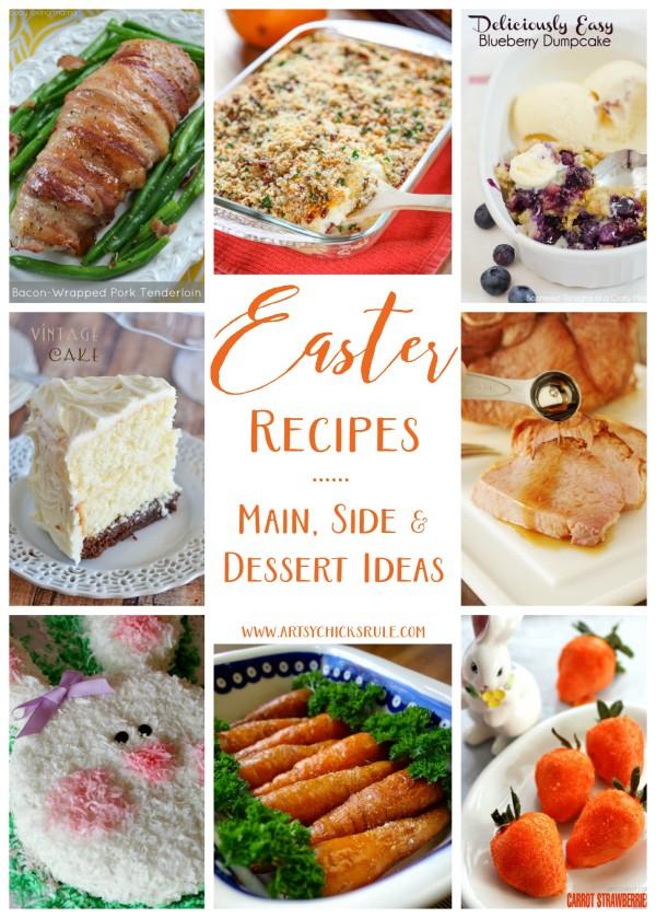 Easter Recipes - Main, Side Dish AND Dessert Ideas - artsychicksrule