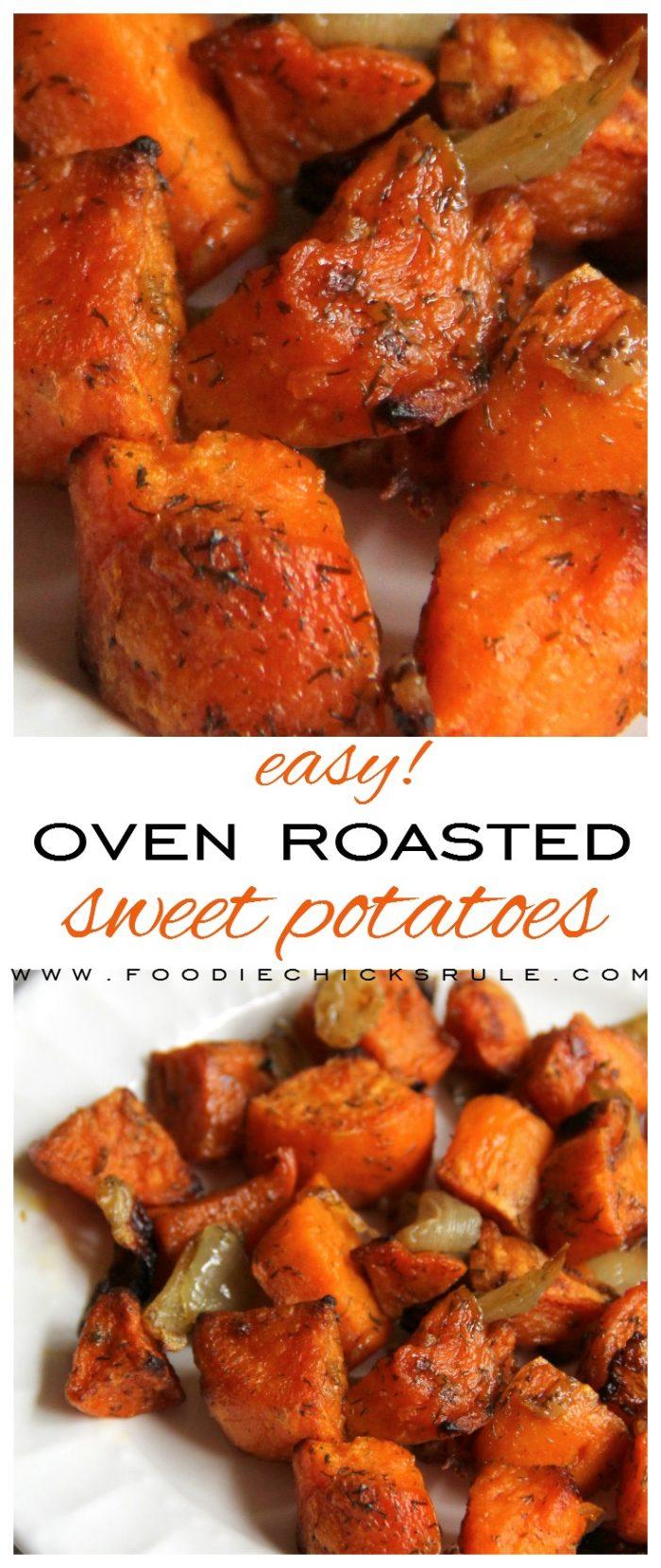 Easy Oven Roasted Sweet Potatoes!! foodiechicksrule.com #ovenroastedsweetpotatoes #sweetpotatoesrecipe