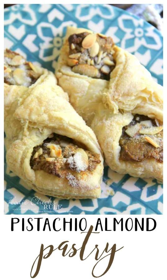 Pistachio Almond Pastry - EASY RECIPE - foodiechicksrule.com #almondpastry #pistachiopastry #pistachio