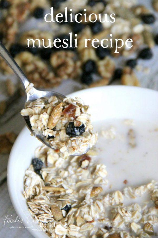 Delicious and Best Muesli Recipe!!! EVER!! foodichicksrule.com