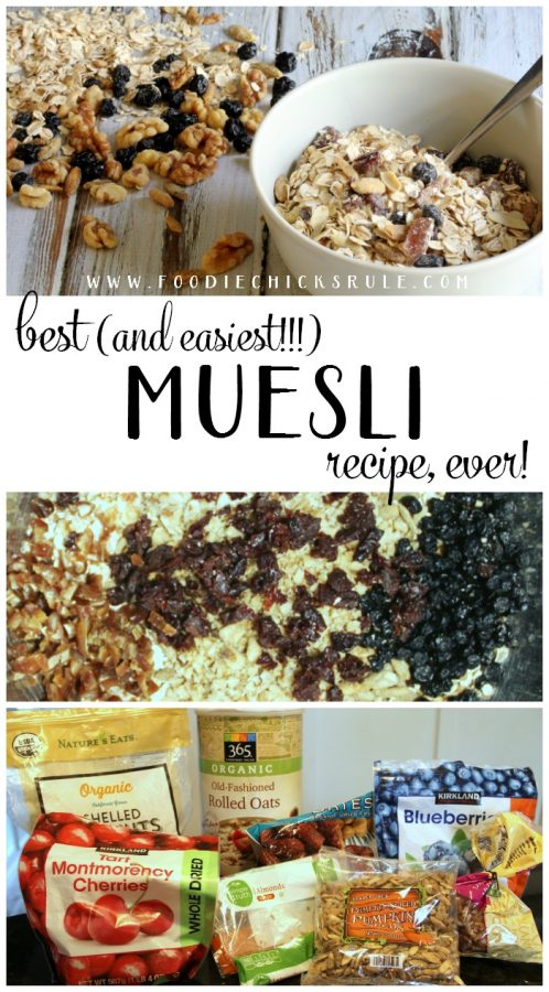 SO GOOD AND SO HEALTHY!! Delicious and Best Muesli Recipe!!! EVER!! foodichicksrule.com