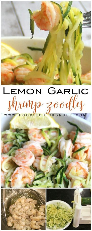Quick & Easy (and healthy too!) Lemon Garlic Shrimp Zoodles foodiechicksrule.com