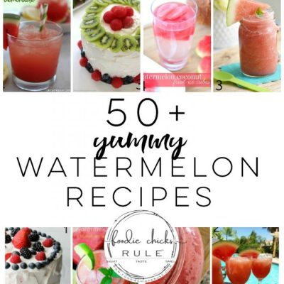 50+ Yummy Watermelon Recipes