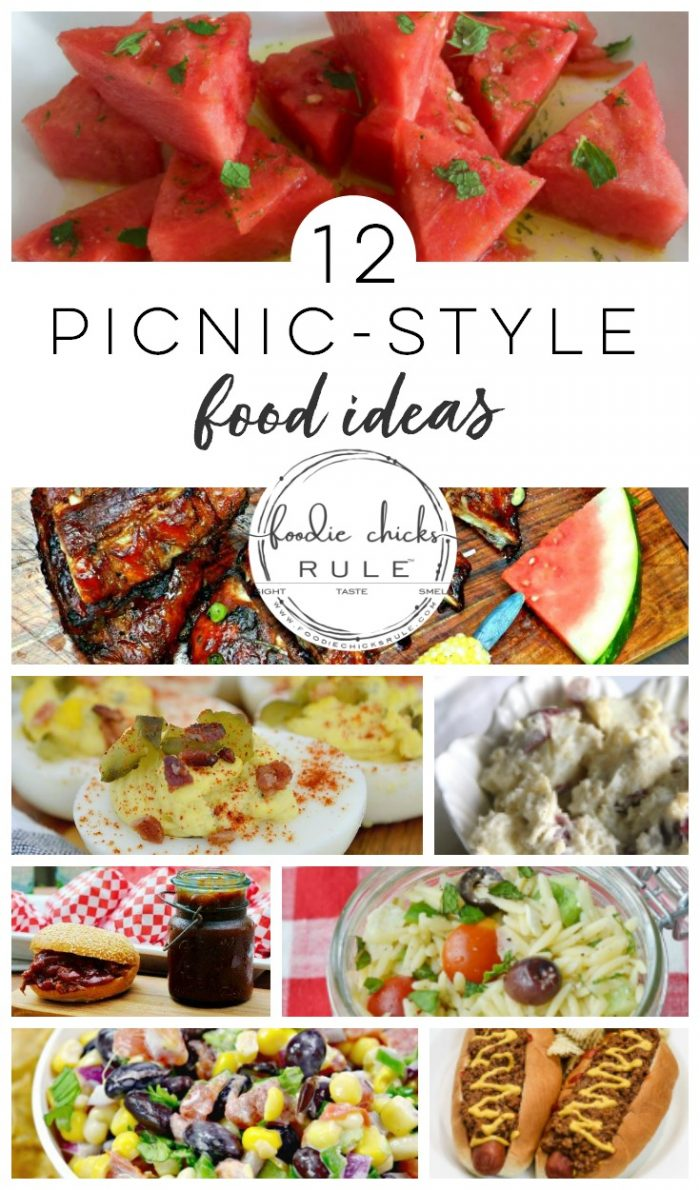 12 Picnic Food Ideas (and inspiration for your next picnic or outing!) foodiechicksrule.com #picnicfoods #picnicfoodideas #cookoutrecipes #picnicrecipes #cookoutideas