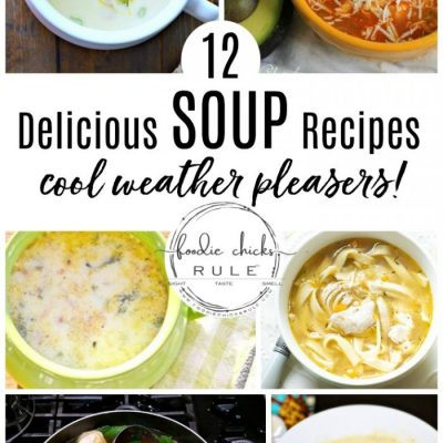 Delicious Soup Recipes For Fall