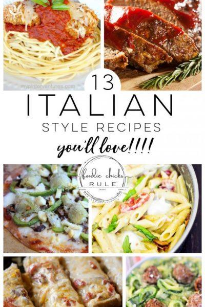 Italian Style Recipes You'll Love