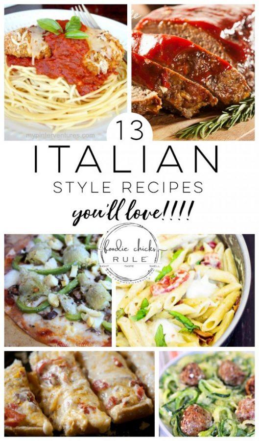 ITALIAN Style Recipes You'll LOVE!! foodiechicksrule.com #italianstylerecipes #italianfood #spaghetti #lasagna #manicotti #veggierecipes #meatloaf #italianrecipes