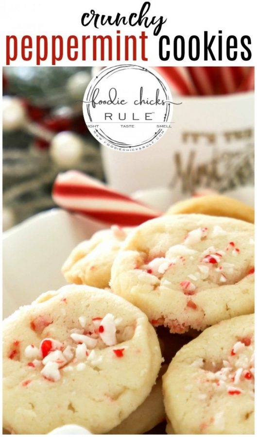 Crunchy Peppermint Cookies Shortbread Style Foodie Chicks Rule